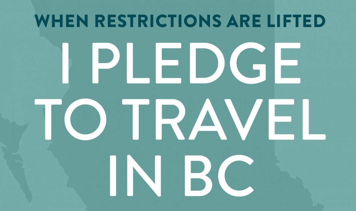 We pledge to travel in BC this summer. Will you?