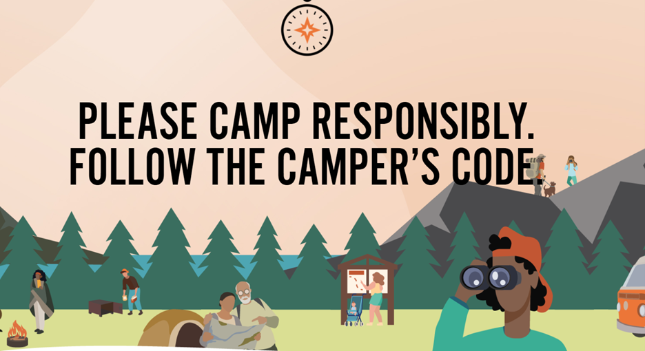 Respect wildlife, Take only photos and Practice fire safety are three of nine rules outlined in the Camper's Code.