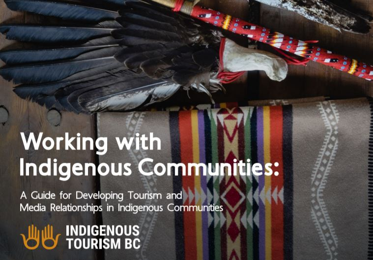Indigenous Tourism BC Has Launched the Working with Indigenous Communities Guide