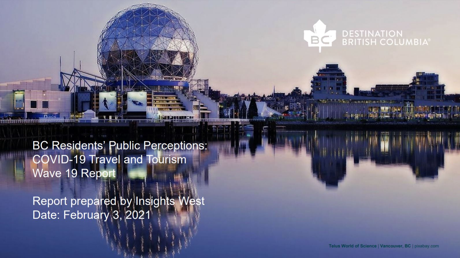 BC's Residents Public Perceptions COVID-19 Travel and Tourism: Wave 19 Report